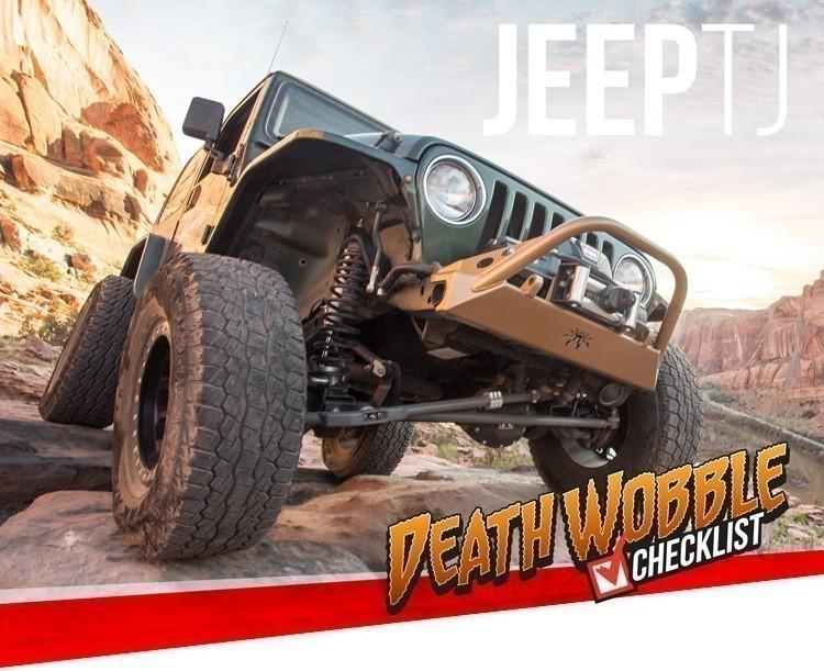 Jeep Tj Death Wobble Checklist Synergy Manufacturing